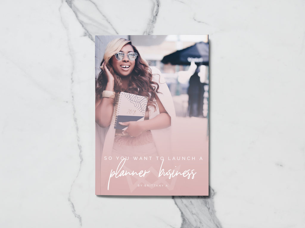 So You Want to Launch a Planner Business E-book