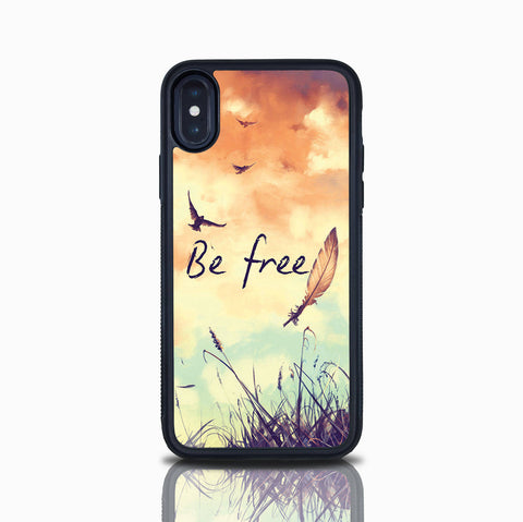 Iphone X Iphone Xs Iphone XS Max Case Inspirational Quote Feather Birds Be Free Iphone 8 Iphone XR Iphone Max Iphone 8 Plus Iphone 10s