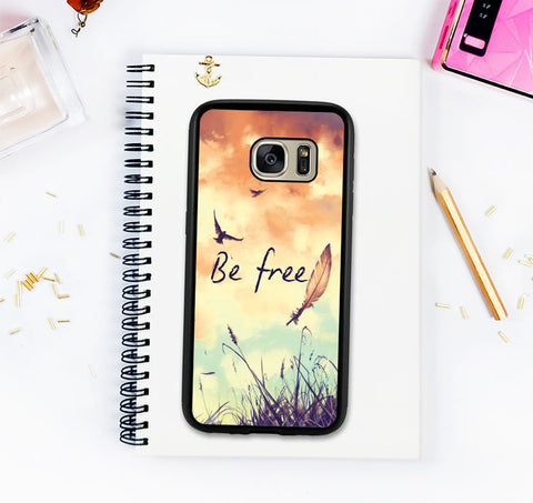 Inspirational Quote Feather Birds Be Free Art Note 4 Note 5 Note 8 Galaxy S7 Galaxy S7 Edge Galaxy S8 Galaxy S8 Plus Galaxy S6 Gift For Her
