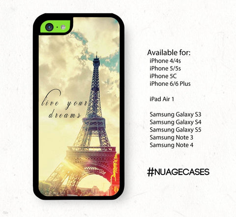 IPhone 5C Eiffel Tower Case IPhone 4S Vintage Eiffel Tower Case Beautiful Paris IPhone 5C Live Your Dreams Quote Iphone 6 Paris Case Quotes