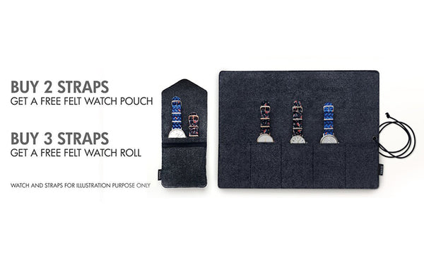 buy 2 strap get a watch pouch, buy 3 strap get a watch roll