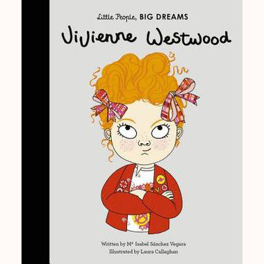 Vivienne Westwood - Little People, Big Dreams Picture Book