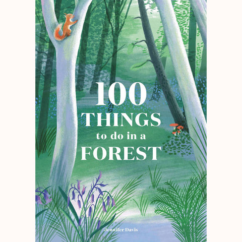 100 things to do in a forest, front cover