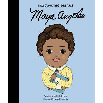 Maya Angelou - Little People, Big Dreams Picture Book