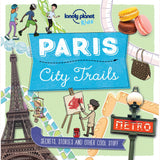Paris City Trails - Lonely Planet Kids, front cover
