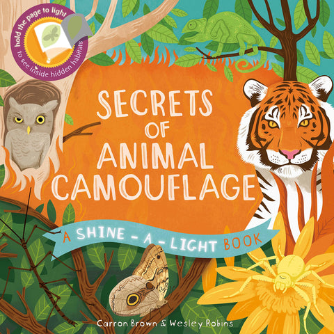 Secrets of Animal Camouflage - A Shine-A-Light Book, front cover