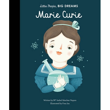Marie Curie - little people big dreams front cover