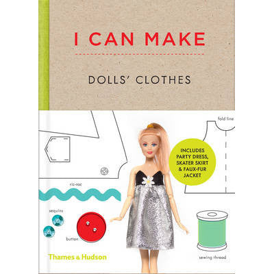 I Can Make Doll's Clothes