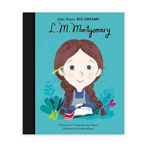 L M Montgomery - Little People, Big Dreams Picture Book