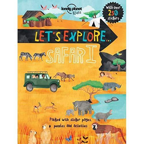 Let's Explore: Safari - Lonely Planet Kids, front cover