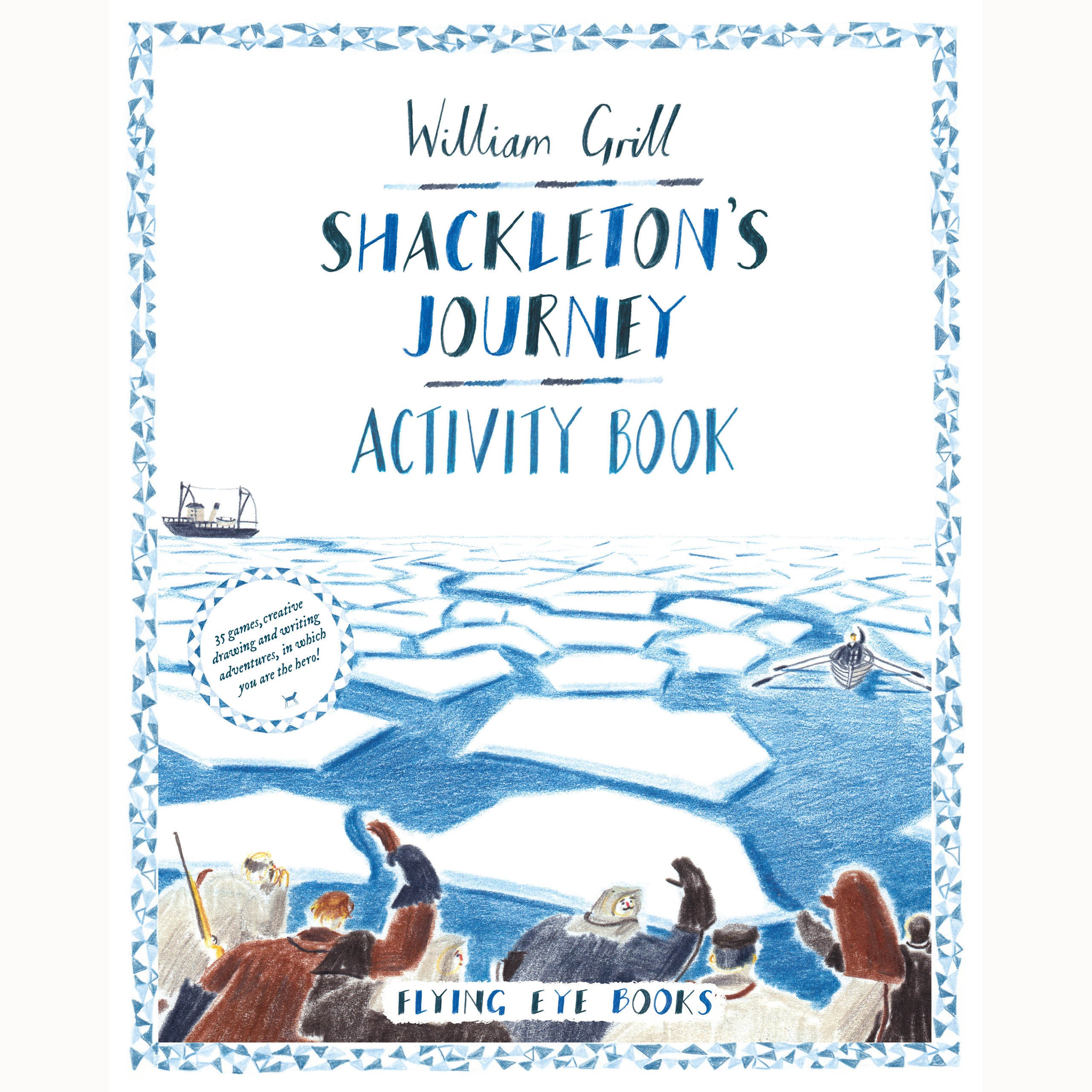 Shackleton's Journey - Activity Book, front cover