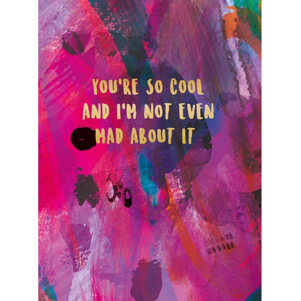 You're So Cool - Valentine's Greeting Card