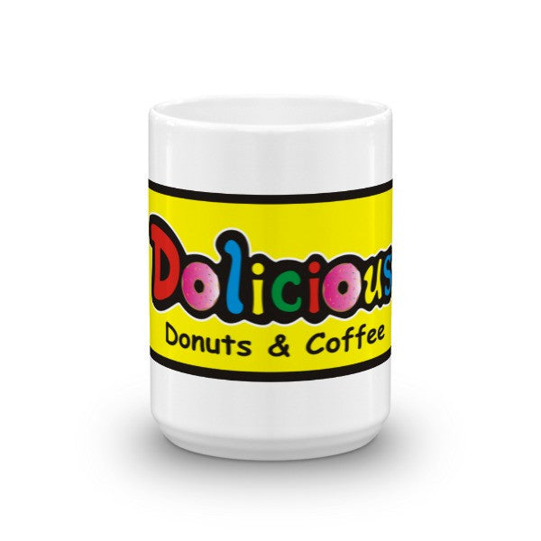 Dolicious Donuts and Coffee Mug - Dolicious Donuts and Coffee - 7