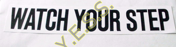 193 Watch Your Step Decal - Yost Equipment Sales