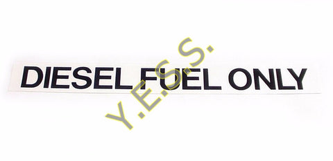 "44 ""DIESEL FUEL ONLY"" Decal - Yost Equipment Sales"