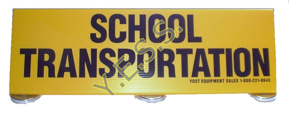 STS-2001 School Transportation Sign - Yost Equipment Sales