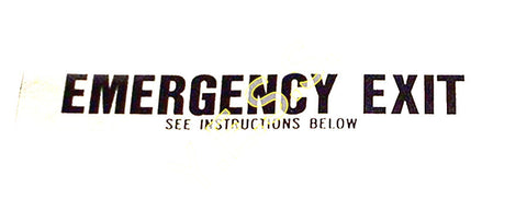 "197 ""EMERGENCY EXIT SEE INSTRUCTIONS BELOW"" Decal - Yost Equipment Sales"