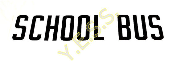 "60 ""SCHOOL BUS"" Decal - Yost Equipment Sales"