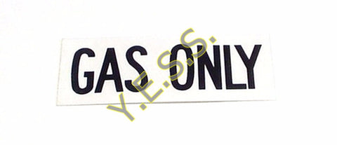 "57 ""GAS ONLY"" Decal - Yost Equipment Sales"