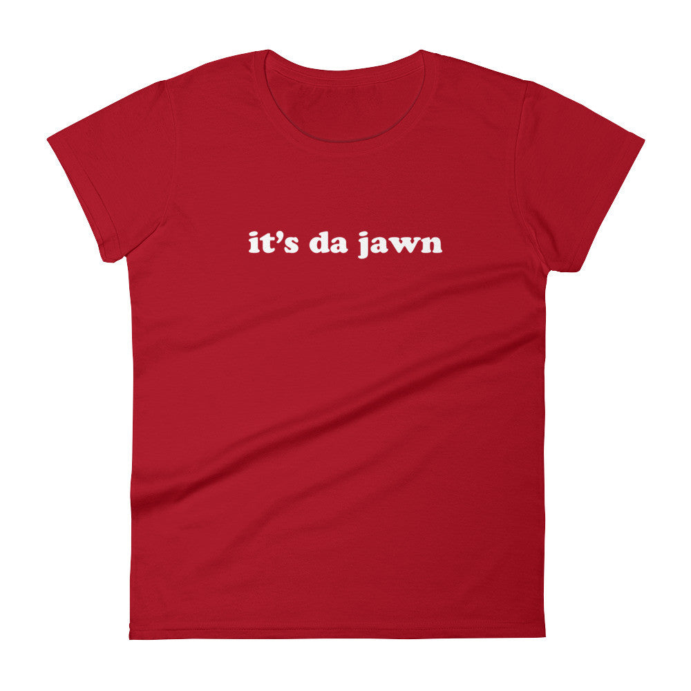 Women's it's da jawn t-shirt red