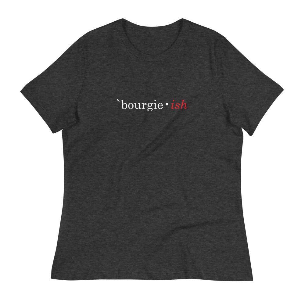 Women's Bourgie • ish Relaxed T-Shirt black