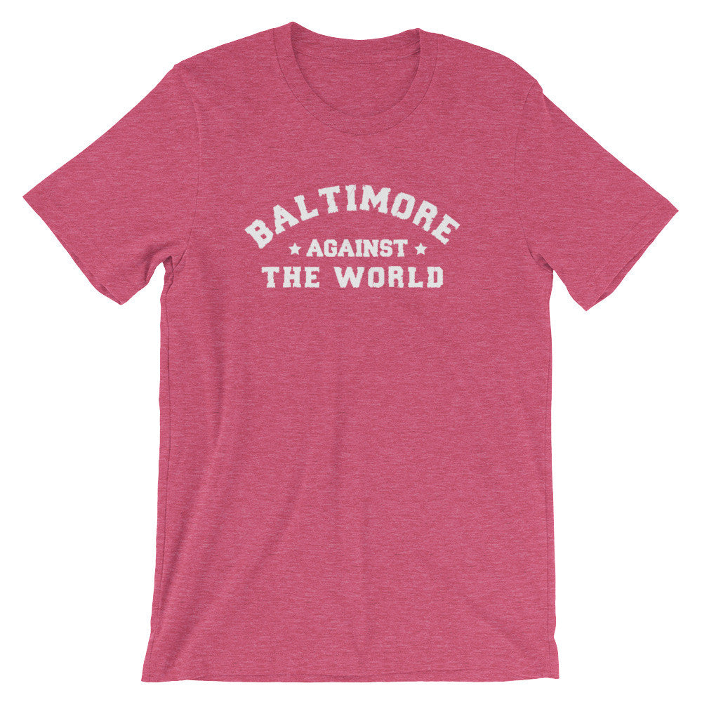 Baltimore Against The World t-shirt heather raspberry
