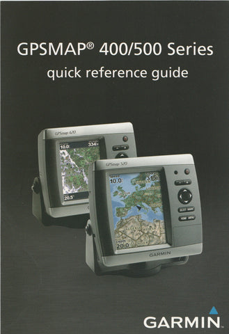 Garmin 190-00754-01 Quick Reference Guide for GPSmap 400-500 series