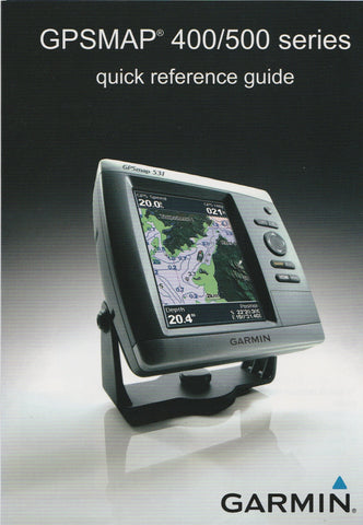 Garmin 190-01074-01 Quick Reference Guide for GPSmap 400-500 series