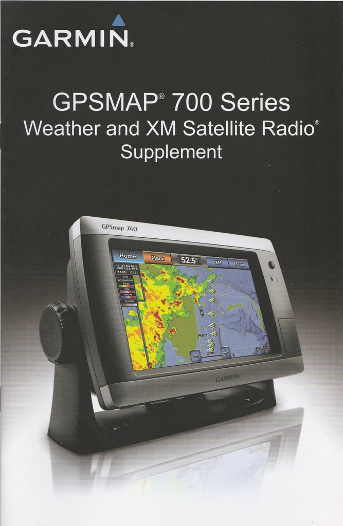 Garmin 190-01246-00 Weather and XM Satellite Radio Supplement for GPSmap 700 series