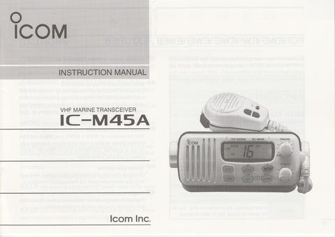 Icom A-5581D-1US-2 Instruction Manual for IC-M45A VHF Marine Tracsceiver