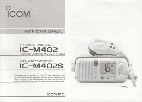 Icom A-6137H-1US-1 Instruction Manual for IC-M402 and IC-M402S VHF Marine Tracsceiver [Used Very Good]