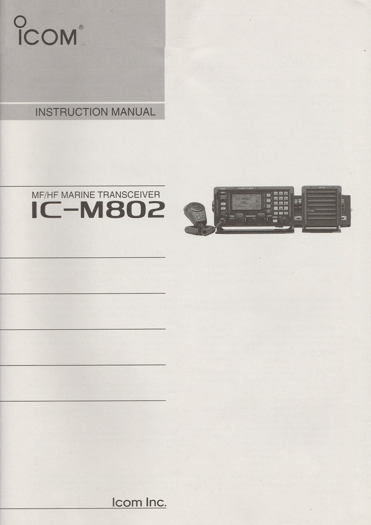 Icom A-6154H-1US-4 Instruction Manual for IC-M802 MF/HF Marine Transceiver