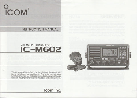 Icom A-6217H-1EX-1 Instruction Manual for IC-M602 VHF Marine Tracsceiver [New but damaged, Stains on Covers]