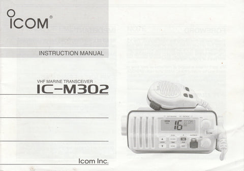 Icom A-6308D-1US-2 Instruction Manual for IC-M302 VHF Marine Tracsceiver [Wrinkled cover and a few pages]