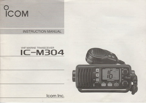 Icom A-6542D-1US-1 Instruction Manual for IC-M304 VHF Marine Tracsceiver