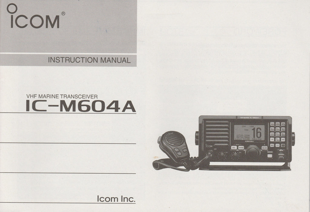 Icom A-6941H-1US Instruction Manual for IC-M604A VHF Marine Tracsceiver