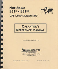 Northstar 951X and 951XD GPS Chart Navigators Operator's Manual GM1500 Revision 1.10 for software version 2.03 [Used, Very Good]