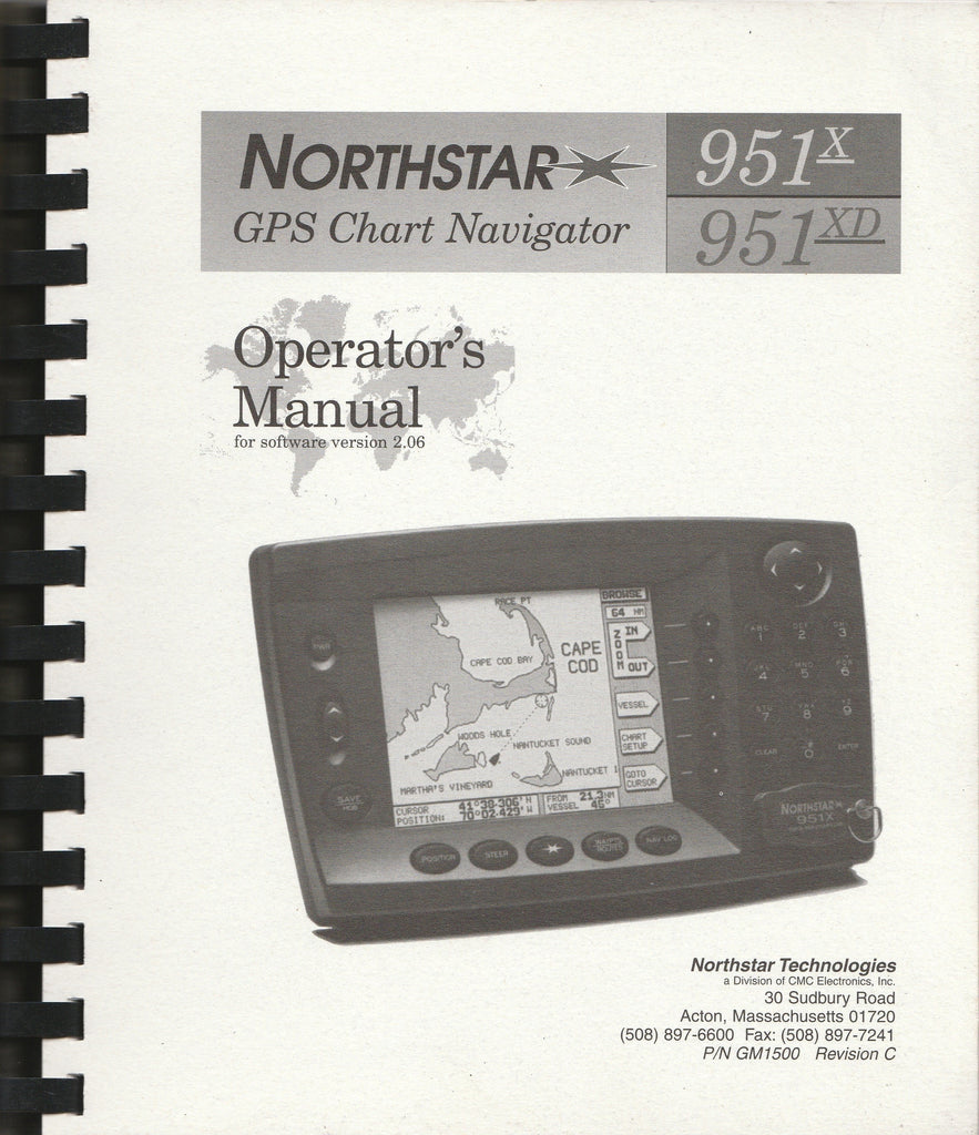 Northstar 951X and 951XD GPS Chart Navigators Operator's Manual GM1500 Revision C for software version 2.06 [Used, Good]