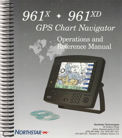 Northstar 961X and 961XD GPS Chart Navigators Operations and Reference Manual GM1700 Revision D for software version 2.5 [Used, Very Good]