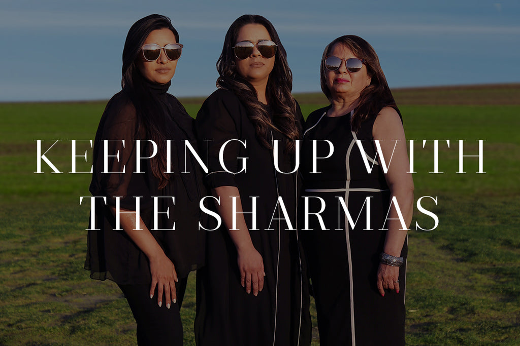 Keeping Up With The Sharmas