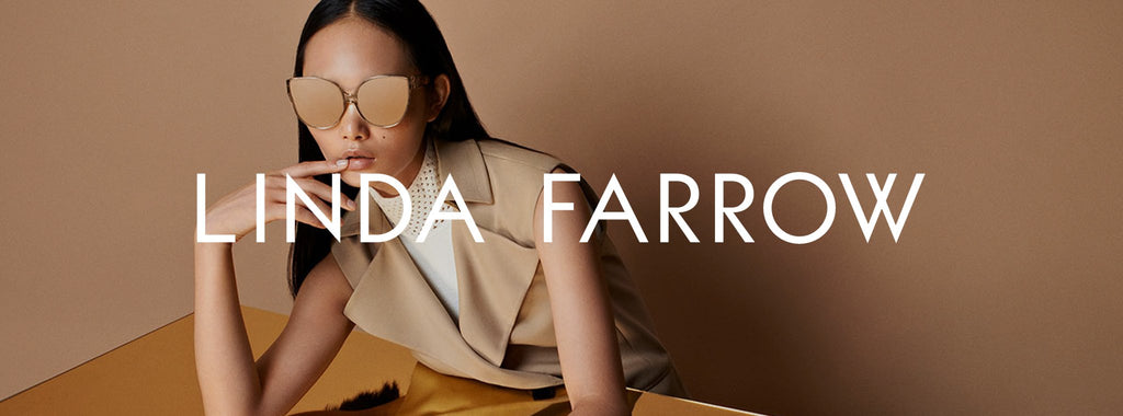 Linda Farrow Collection