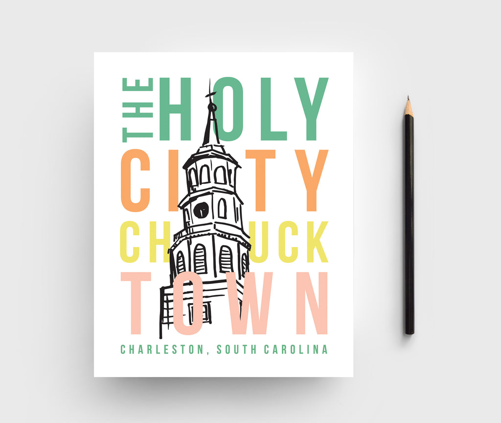 Charleston The Holy City, Chucktown Graphic Print