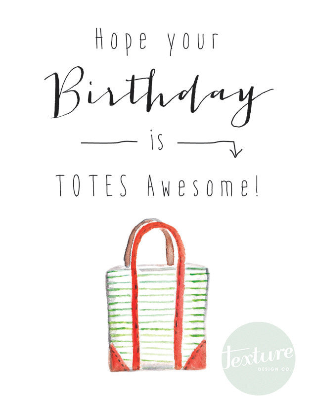 Greeting Card - Birthday - Totes Awesome
