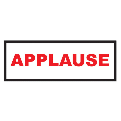 "Applause Sign, Size 8"" x 22"""