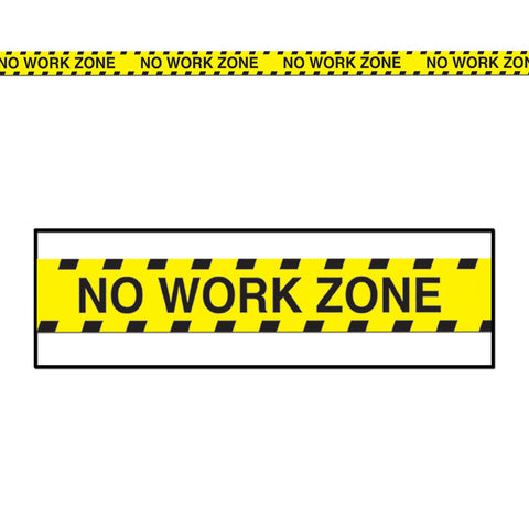 "No Work Zone Party Tape, Size 3"" x 20'"