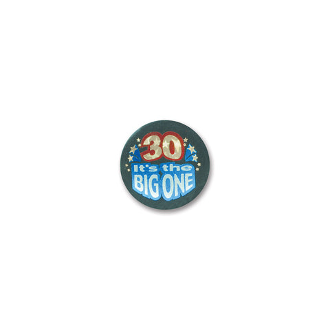 30 It's The Big One Satin Button, Size 2""