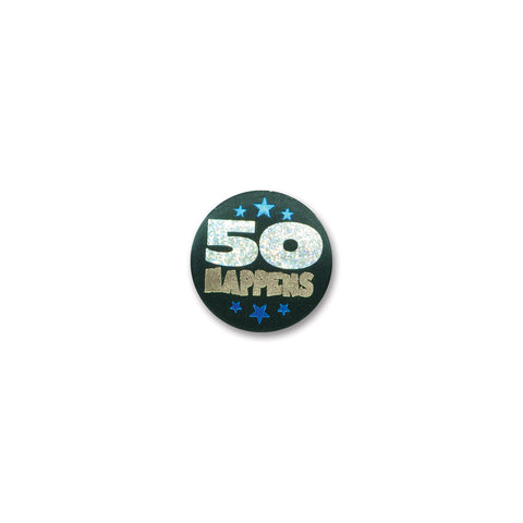 50 Happens Satin Button, Size 2""