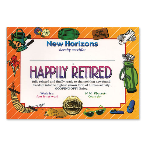 "Happily Retired Certificate, Size 5"" x 7"""