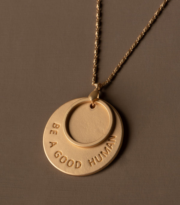 Be a Good Human Medallion