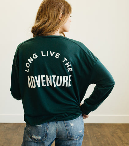 Long Live Adventure Sweatshirt-Hunter Green